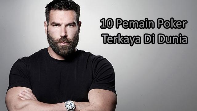 Berikut 10 Pemain Poker Paling Kaya Di Dunia